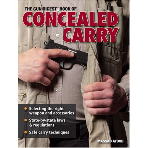 Concealed Carry book written by Massad Ayoob