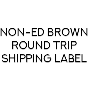 Non-Ed Brown round trip shipping label