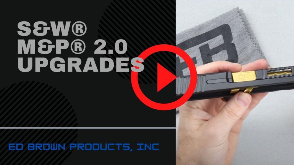 M&P upgrades video image link