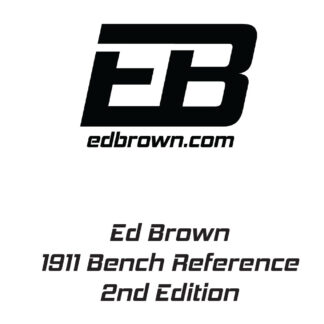 Ed Brown 1911 Bench Reference